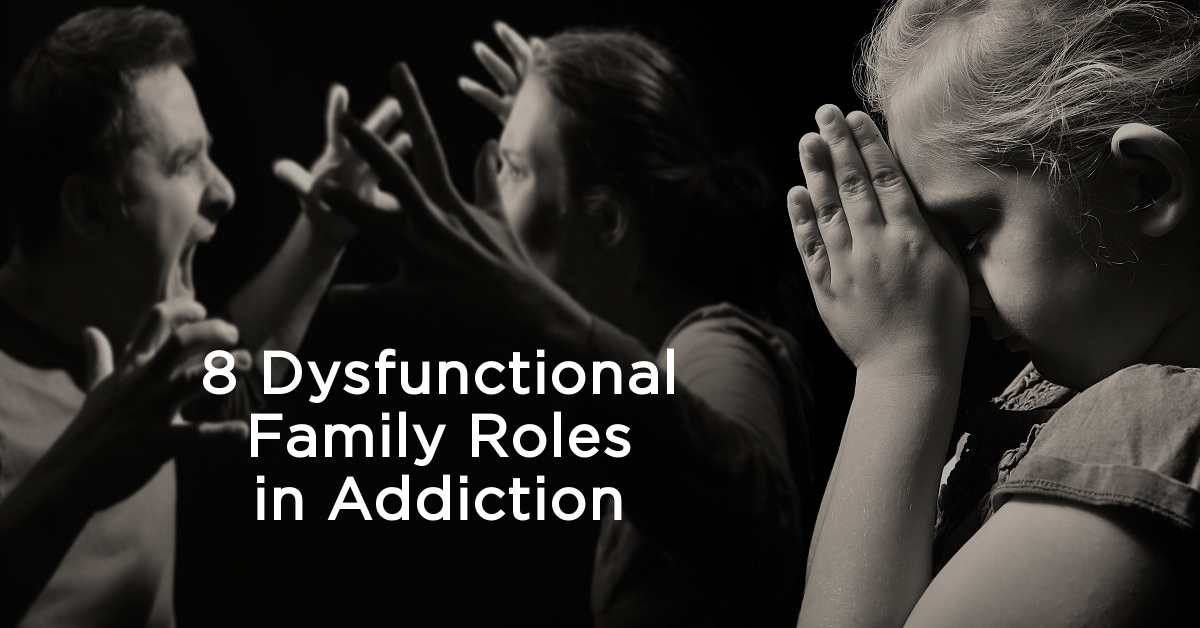8 Dysfunctional Family Roles In Addiction New England Recovery Wellness Center