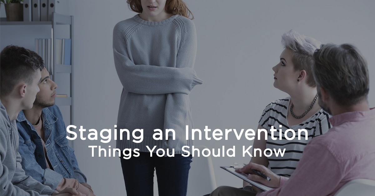 Staging an Intervention: Things You Should Know