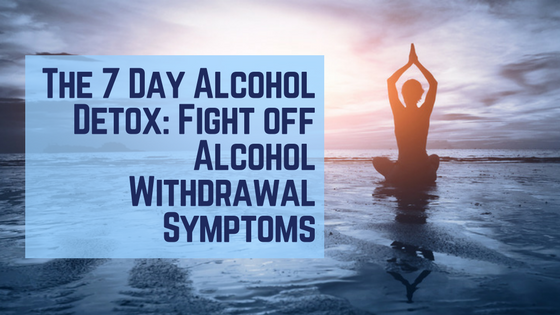 7 day alcohol detox