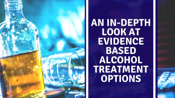 evidence based alcohol treatment