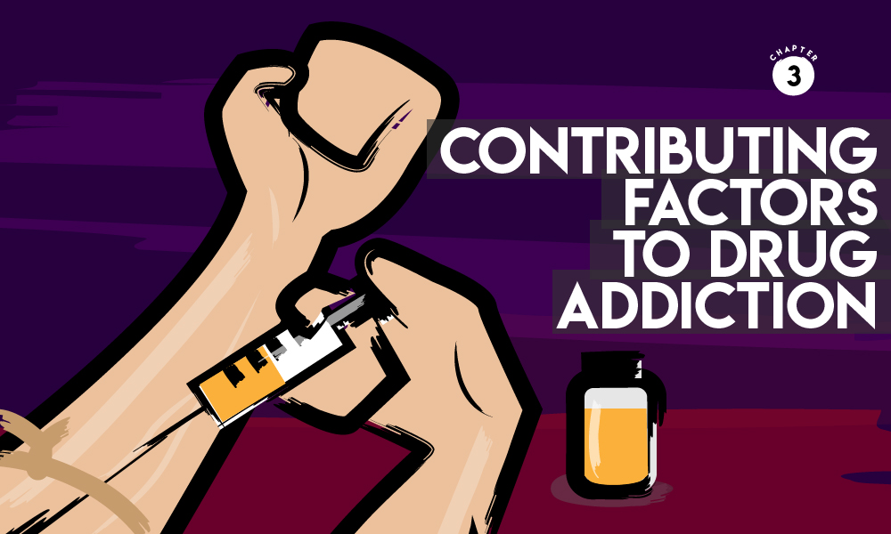 Contributing Factors to Drug Addiction